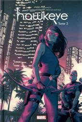 Hawkeye (100% Marvel - 2018) -3- Tome 3
