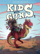 Kids with guns -1- Tome 1