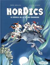 Nordics -2- Le réveil de la reine Shamane