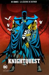 DC Comics - La légende de Batman -3823- Knightquest - 1ère partie