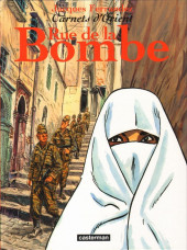 Carnets d'Orient -7- Rue de la Bombe