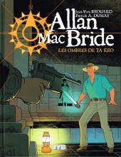 Allan Mac Bride -6- Les ombres de Ta Keo