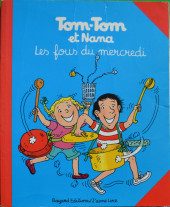 Tom-Tom et Nana -9- Les fous du mercredi