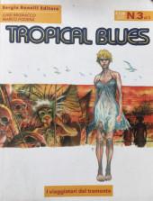 Tropical blues -3- I viaggiatori del tramonto