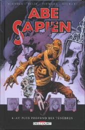 Abe Sapien -6- Au plus profond des ténèbres