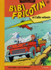 Bibi Fricotin (Hachette - la collection) -87- Bibi Fricotin et l'aile volante
