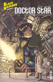 Black Hammer -HS2- Doctor Star & le royaume des lendemains perdus