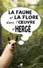 (AUT) Hergé - La faune et la flore dans l'œuvre d'Hergé