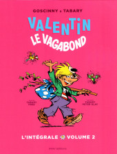 Valentin le vagabond (Intégrale) -2- L'Intégrale volume 2
