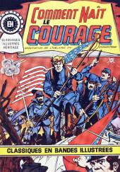 Classiques illustrés (Éditions Héritage) -7- Comment naît le courage