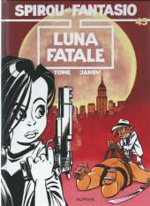Spirou et Fantasio -45Ind- Luna fatale