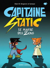 Capitaine Static -4- Le Maître des Zions