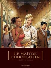 Le maître chocolatier -1- La boutique