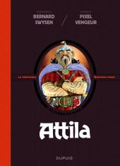 La véritable Histoire vraie / Les méchants de l'Histoire -4- Attila
