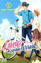 Love under arrest -5- Tome 5