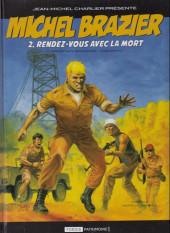 Michel Brazier -2- Rendez-vous avec la mort