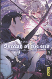 Seraph of the End -Roman5- Glenn Ichinose - La catastrophe de ses 16 ans - Tome 5