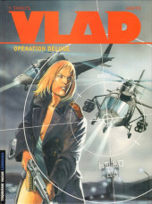Vlad -6- Opération Déluge