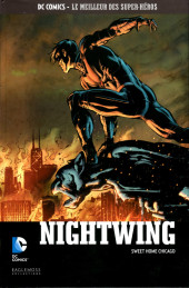 DC Comics - Le Meilleur des Super-Héros -92- Nightwing - Sweet Home Chicago