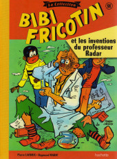 Bibi Fricotin (Hachette - la collection) -91- Bibi Fricotin et les inventions du professeur Radar