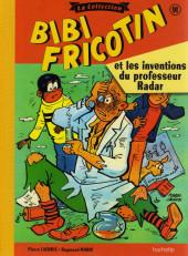 Bibi Fricotin (Hachette - la collection) -91- Bibi Fricotin et les inventions du professeur Radar
