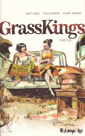 Grass Kings -2- Tome 2