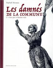 Les damnés de la Commune -2- Ceux qui n'étaient rien