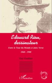 (DOC) (biographies, entretiens...) - Édouard Riou, dessinateur