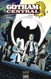 Gotham Central -1- Dans l'exercice de ses fonctions