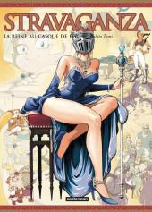 Stravaganza, la Reine au Casque de Fer -7- Tome 7