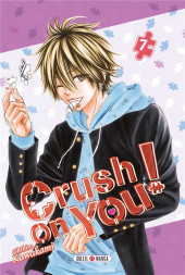 Crush on you ! -7- Tome 7
