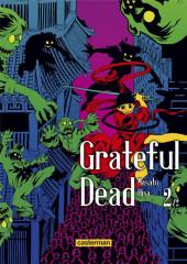 Grateful dead -2- Tome 2