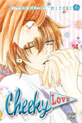 Cheeky love -10- Tome 10