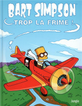 Bart Simpson (Jungle !) -17- Trop la frime !