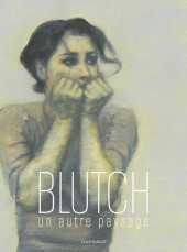 (AUT) Blutch -Cat- Un autre paysage