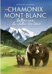 Chamonix Mont-Blanc -7- Vallorcine, la valllée des ours