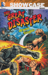 Showcase presents: The great great disaster featuring the atomic knights -INT01- Volume 1