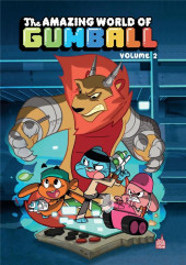 Gumball (The Amazing world of) -2- Tome 2