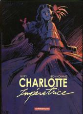 Charlotte Impératrice -1HC- La princesse et l'archiduc