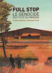 Full Stop - Le génocides des tutsi du Rwanda