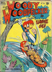 Four Color Comics (Dell - 1942) -288- Woody Woodpecker in Klondike Gold