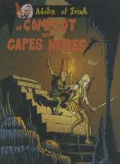 Adelin et Irina -1- Le Complot Des Capes Noires