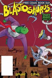 Free Comic Book Day 2019 -30- Blastosaurus