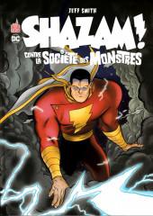 Shazam! contre la société des monstres