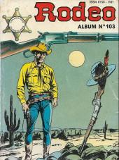 Rodéo -Rec103- Album N°103 (du n°446 au n°448)