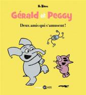 Gérald et Peggy -2- Deux amis qui s'amusent !