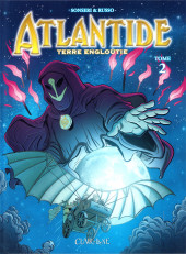 Atlantide - Terre engloutie -2- Tome 2