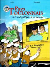 Pays Toulonnais -2- 2/2 La Garde...La cité du Rocher