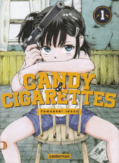 Candy & cigarettes -1- Tome 1