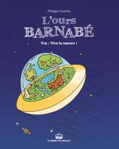 L'ours Barnabé (Boîte à bulles) -19- Vive la nature !